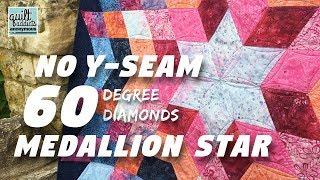 No Y-Seam 60-Degree Diamonds! Medallion Star Pattern Tutorial