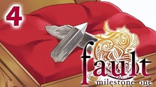 FAULT MILESTONE ONE | Part 4