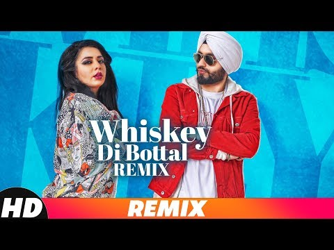 Whiskey Di Bottle (Remix) | DJ Harshal & Sunix Thakor | Preet Hundal & Jasmine Sandlas | Remix 2018