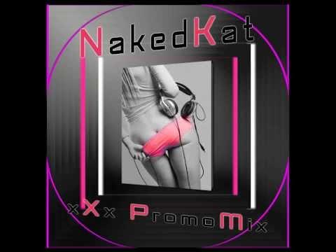 NakedKat - xXx PromoMix
