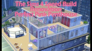 The Sims 4 Speed Build Renovation Perfect Pink Penthouse