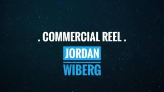 COMMERCIAL REEL - Jordan Wiberg