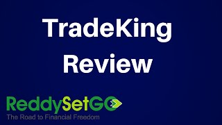 TradeKing Review: Finding The Right Brokerage Firm