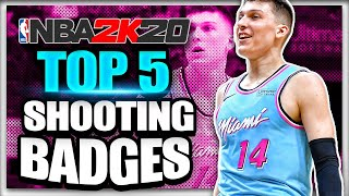 NBA 2K20 Top 5 Best Shooting Badges! BOOST Your Jumpshot ASAP