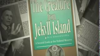 G. Edward Griffin - Currency & The Federal Reserve: The Creature From Jekyll Island