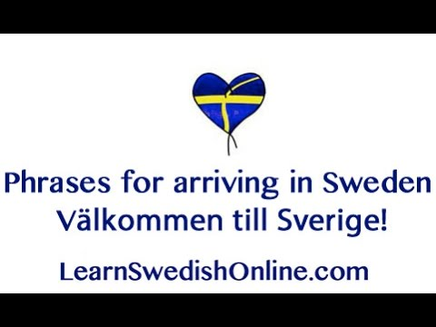 Learn some easy Swedish phrases for arriving in Sweden
