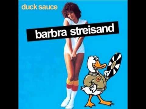 Duck Sauce - Barbra Streisand (Original Mix)