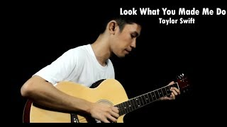 Look What You Made Me Do - Taylor Swift (Fingerstyle Guitar Cover) Free Tabs