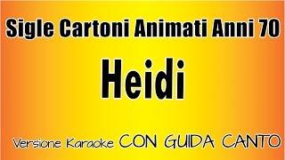 Karaoke Italiano  -  Sigle cartoni anni 70 -  Heidi  ( CON GUIDA CANTO)