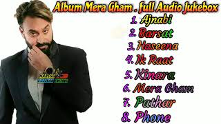 Album Mera Gham By Babbu Maan full Album (Full Audio Jukebox)