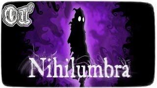 Nihilumbra - Playthrough / Walkthrough - Part #01