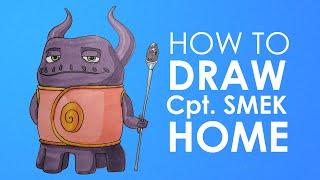How to draw Captain Smek - Home
