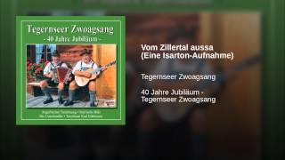 Vom Zillertal aussa (Eine Isarton-Aufnahme)
