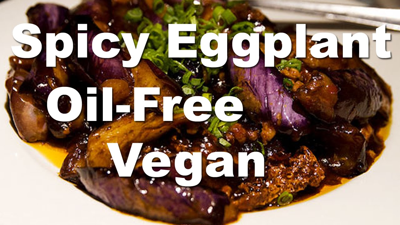 Vegan chinese spicy eggplant oil free recipe in less than 10 vegan chinese spicy eggplant oil free recipe in less than 10 minutes youtube forumfinder Images