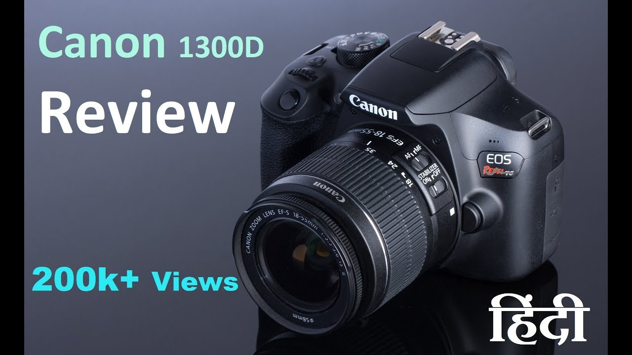 Canon EOS 1300D DSLR Camera Price in India - Specs, Review, Pros Cons