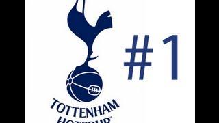 Football Manager 2013 With FM Chris: Tottenham Hotspur Part 1