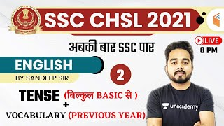 8:00 PM - SSC CHSL 2020-21 | English by Sandeep Kesarwani | Tense + Vocabulary (Previous Year)