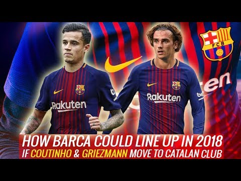 How Barcelona could line up in 2018 if Coutinho & Griezmann move to Catalan club | 4 possible format
