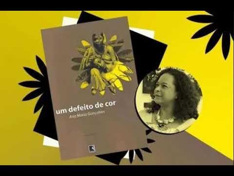 Um defeito de cor, por Ana Maria Gonçalves (1 de 7)