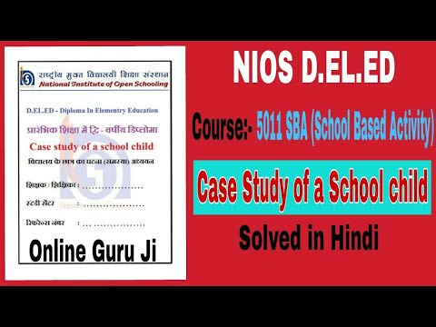 Case study of a school child in hindi (Course-511 SBA)