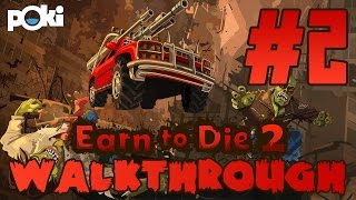 Walkthrough! Ep 02 Earn to Die 2: Exodus