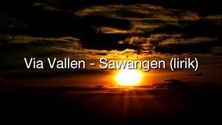 Via vallen - sawangen (lirik)