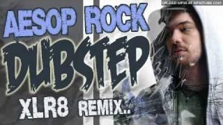 AESOP ROCK DUBSTEP - BOOMBOX (XLR8 REMIX)