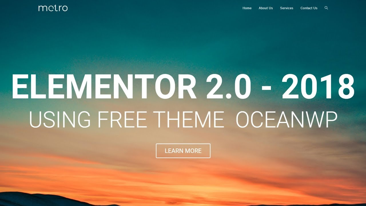 How to Make a WordPress Website With Free Theme 2018 - ELEMENTOR 2.0 Tutorial for Beginners -OceanWP