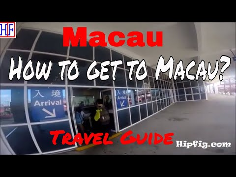 Macau | How to get to Macau | TRAVEL GUIDE | Ep# 1