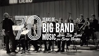 Liceu Big Band: 70 years of Big Band Music