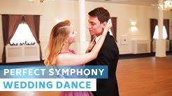 Perfect Symphony - Ed Sheeran with Andrea Bocelli | Wedding Dance Choreography