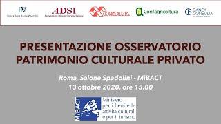 Presentazione dell'Osservatorio del Patrimonio Culturale Privato