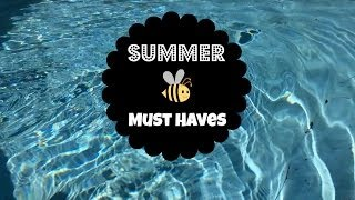 Summer Must Haves ☼ Thumbnail