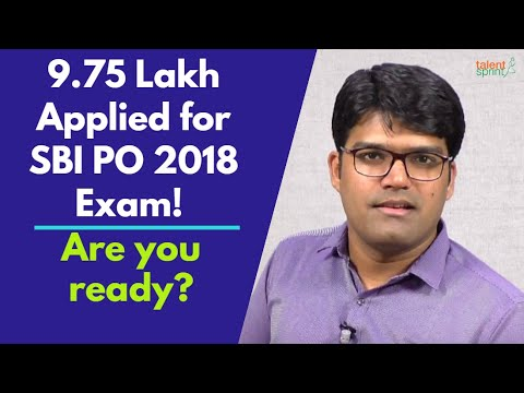 9.75 Lakh Applied for SBI PO 2018 Exam. Are you ready?