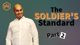 The Mission Pt. 4  The Soldier's Standard Part 2