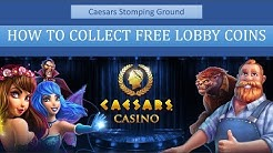 HOW TO COLLECT FREE LOBBY COINS - CAESARS CASINO