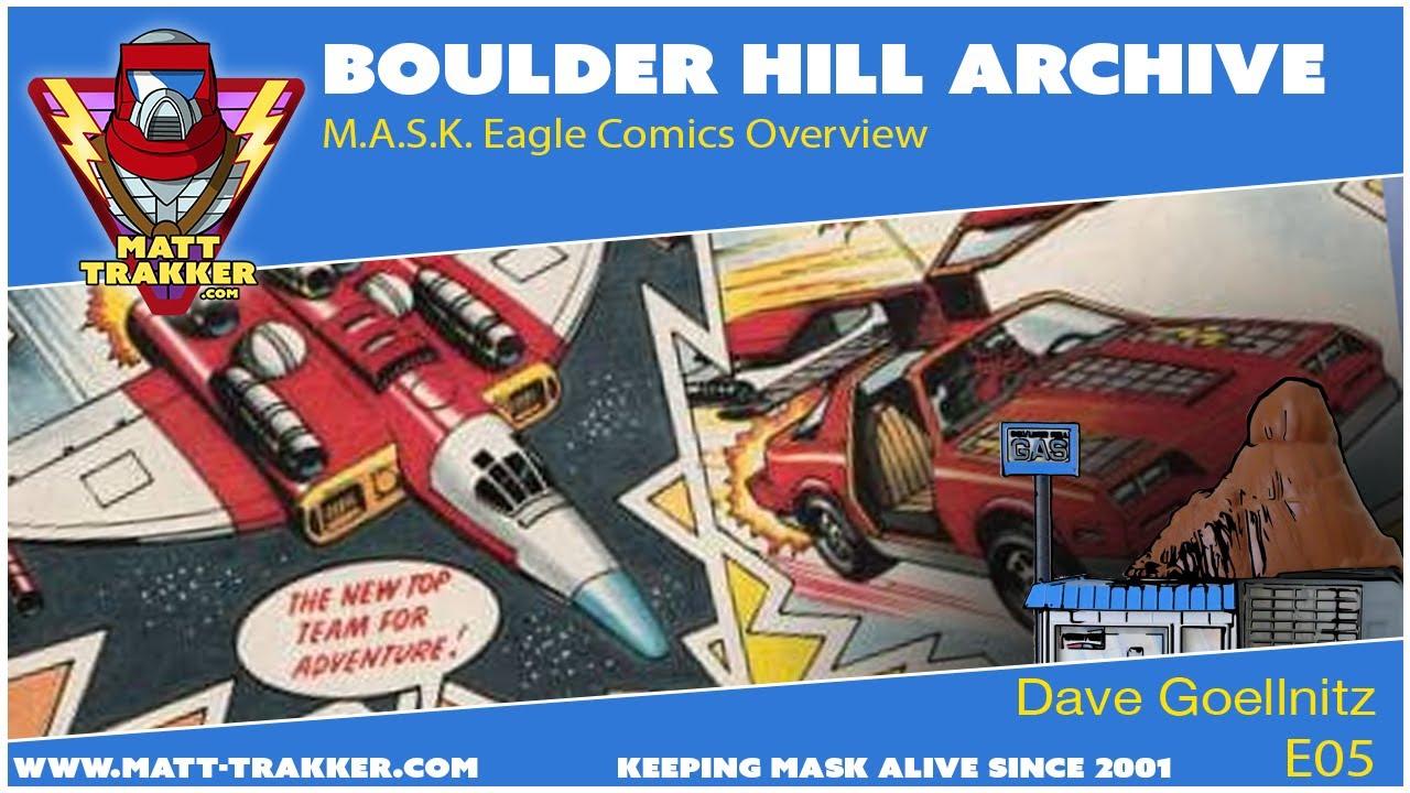 Boulder Hill Archive: M.A.S.K. Eagle Comics Overview - E05