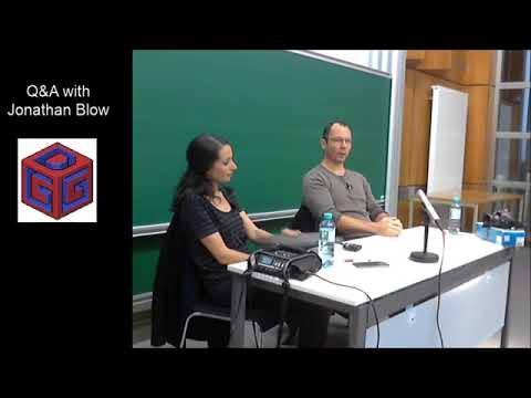 Jonathan Blow Q&A Session Nov2017