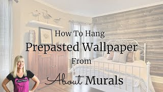 How to hang pre-pasted wall murals from AboutMurals.ca