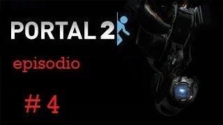portal 2 capitulo 4 (La sorpresa)