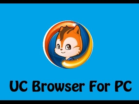 How To Download UCbrowser For PC