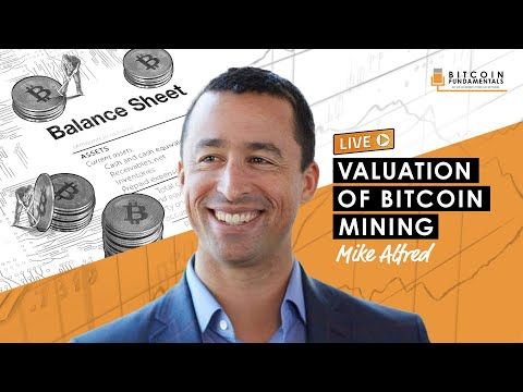 Valuation of Bitcoin Mining w/ Mike Alfred (BTC043)