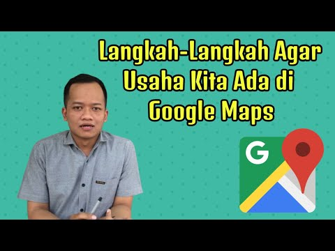 jujura-solutions-eps-bisnis-#02-:-langkah-langkah-agar-usaha-kita-ada-di-dalam-google-maps