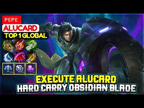 Execute Alucard, Hard Carry Obsidian Blade [ Top 1 Global Alucard ] ᴘᴇᴘᴇ - Mobile Legends