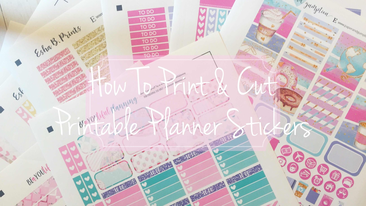 How To Print And Cut Printable Planner Stickers Youtube