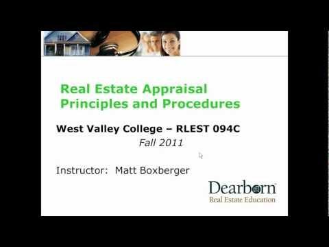 Week 1  - Real Estate Appraisal Principles and Procedures
