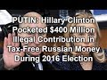 PUTIN: Hillary Clinton Pocketed $400 Million Illegal Contribution in Tax Free Russian Money