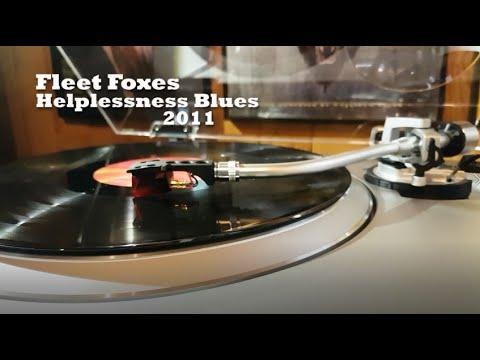 Fleet Foxes - Helplessness Blues (Vinyl Rip)