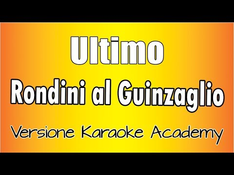 Karaoke Italiano  - Ultimo - Rondini al Guinzaglio
