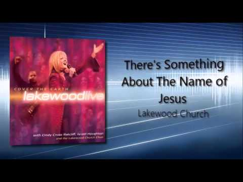 12   There's Something About The Name of Jesus